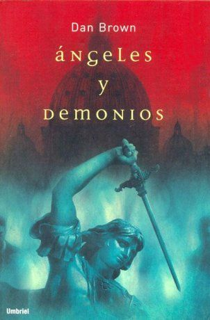 Dan Brown <3 Angeles_y_demonios